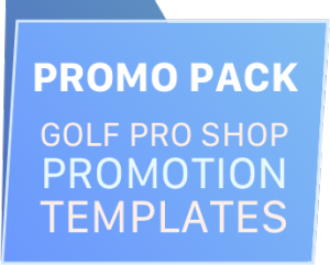 free promotion templates for pro shops the golf wire