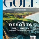 GOLF Magazine Releases Inaugural Top 100 Resorts in North America Rankings