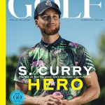 NBA All-Star, Golf Fanatic Stephen Curry Featured on the Cover of the 60th Anniversary Issue of GOLF Magazine