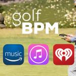 Golf BPM Music Now on Spotify, iTunes, Apple